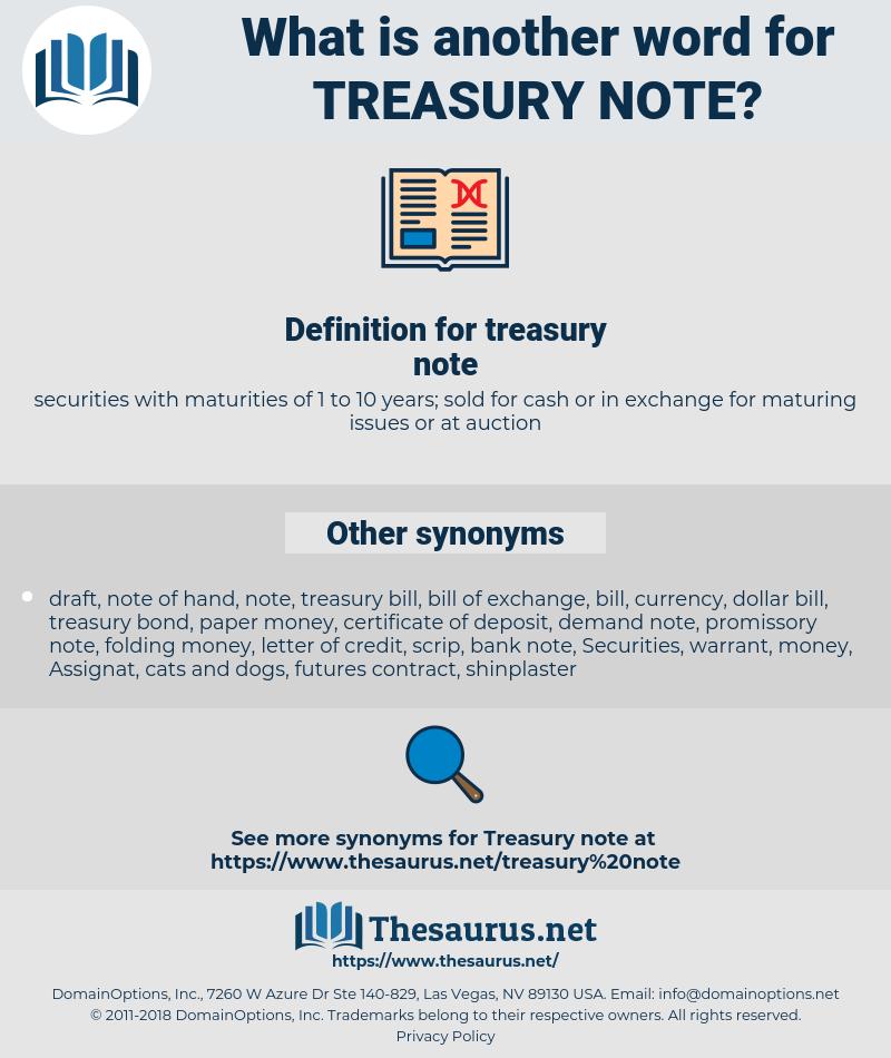 treasury note, synonym treasury note, another word for treasury note, words like treasury note, thesaurus treasury note