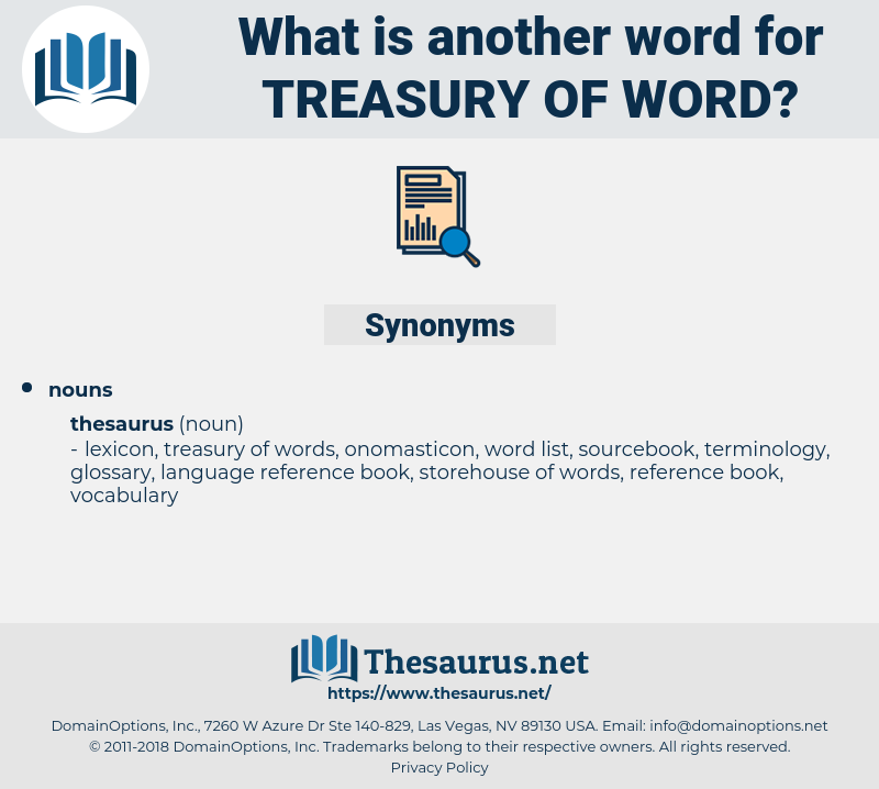 treasury of word, synonym treasury of word, another word for treasury of word, words like treasury of word, thesaurus treasury of word