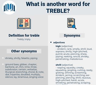 treble, synonym treble, another word for treble, words like treble, thesaurus treble