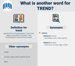 trend, synonym trend, another word for trend, words like trend, thesaurus trend