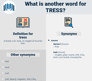 tress, synonym tress, another word for tress, words like tress, thesaurus tress