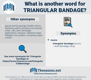triangular bandage, synonym triangular bandage, another word for triangular bandage, words like triangular bandage, thesaurus triangular bandage