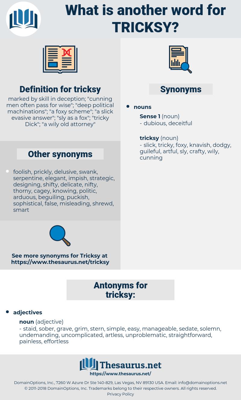 tricksy, synonym tricksy, another word for tricksy, words like tricksy, thesaurus tricksy