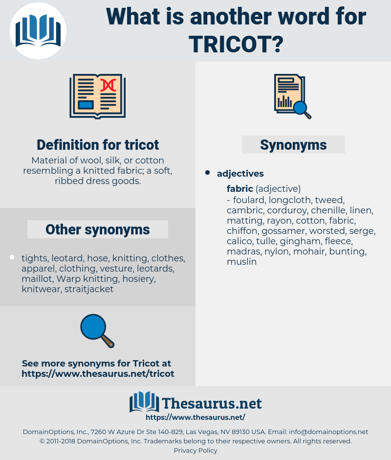 tricot, synonym tricot, another word for tricot, words like tricot, thesaurus tricot