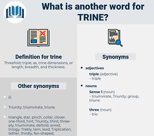 trine, synonym trine, another word for trine, words like trine, thesaurus trine