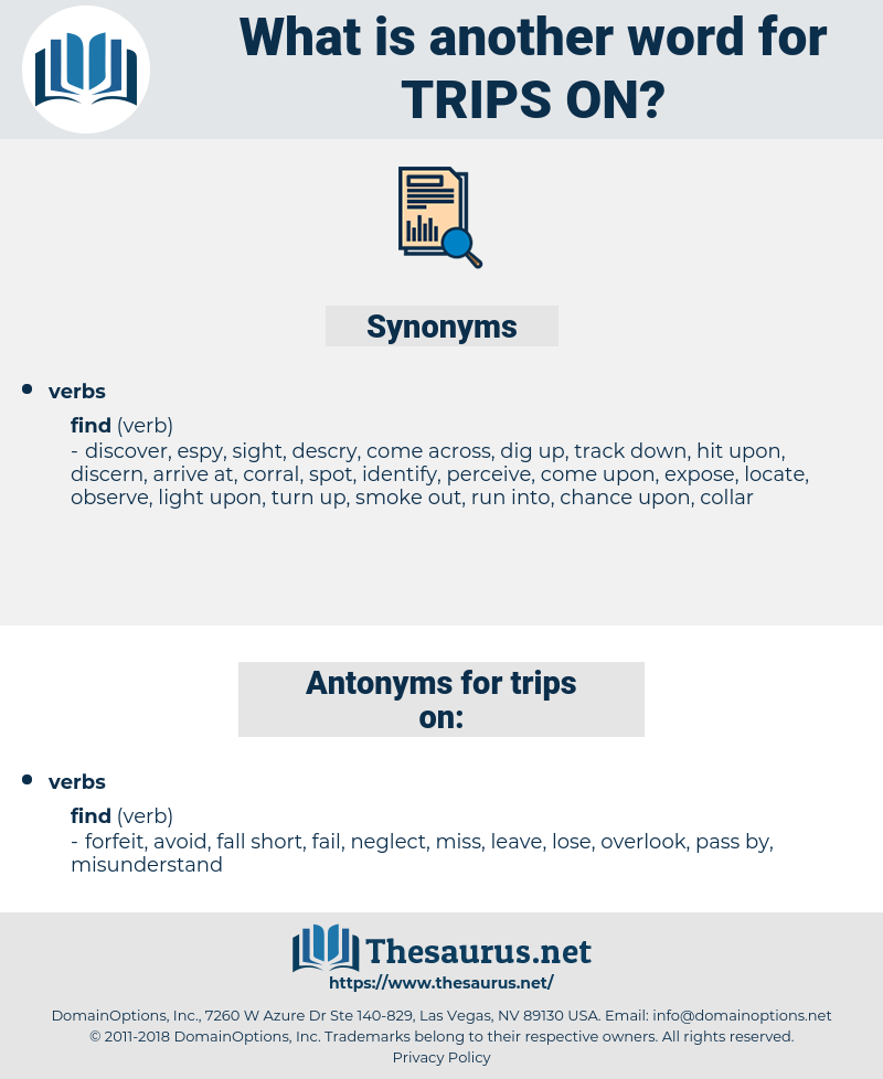 trips on, synonym trips on, another word for trips on, words like trips on, thesaurus trips on