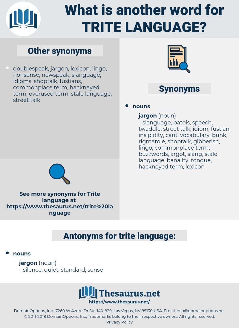 trite language, synonym trite language, another word for trite language, words like trite language, thesaurus trite language