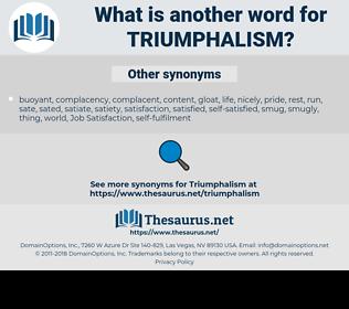 triumphalism, synonym triumphalism, another word for triumphalism, words like triumphalism, thesaurus triumphalism
