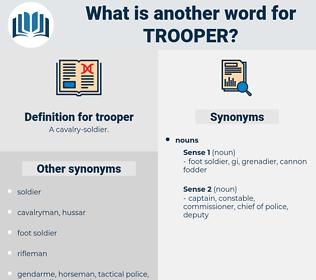 trooper, synonym trooper, another word for trooper, words like trooper, thesaurus trooper