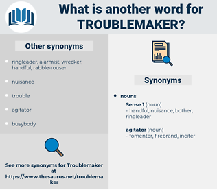 troublemaker, synonym troublemaker, another word for troublemaker, words like troublemaker, thesaurus troublemaker