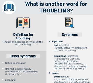 troubling, synonym troubling, another word for troubling, words like troubling, thesaurus troubling