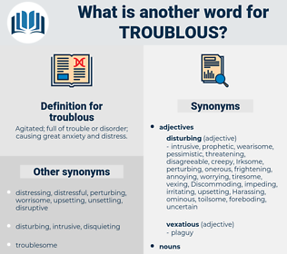 troublous, synonym troublous, another word for troublous, words like troublous, thesaurus troublous