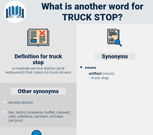truck stop, synonym truck stop, another word for truck stop, words like truck stop, thesaurus truck stop
