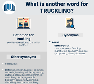 truckling, synonym truckling, another word for truckling, words like truckling, thesaurus truckling