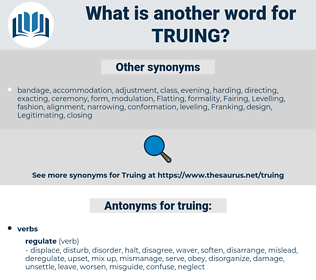 truing, synonym truing, another word for truing, words like truing, thesaurus truing