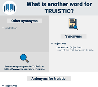 truistic, synonym truistic, another word for truistic, words like truistic, thesaurus truistic