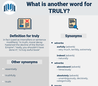 truly, synonym truly, another word for truly, words like truly, thesaurus truly