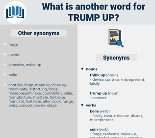 trump up, synonym trump up, another word for trump up, words like trump up, thesaurus trump up