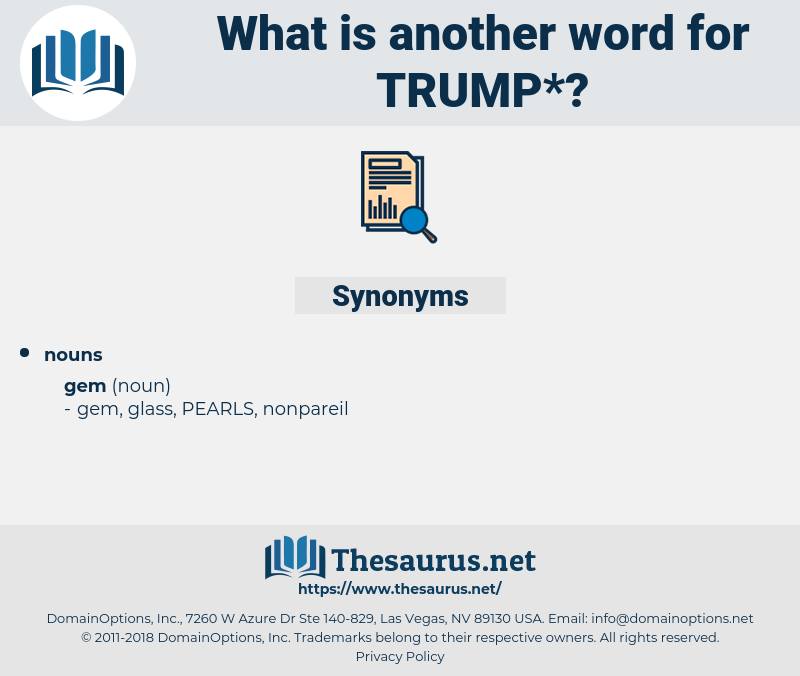 trump, synonym trump, another word for trump, words like trump, thesaurus trump