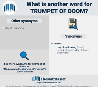 trumpet of doom, synonym trumpet of doom, another word for trumpet of doom, words like trumpet of doom, thesaurus trumpet of doom