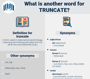 truncate, synonym truncate, another word for truncate, words like truncate, thesaurus truncate
