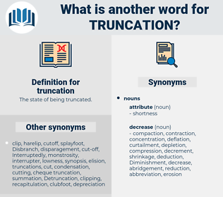 truncation, synonym truncation, another word for truncation, words like truncation, thesaurus truncation