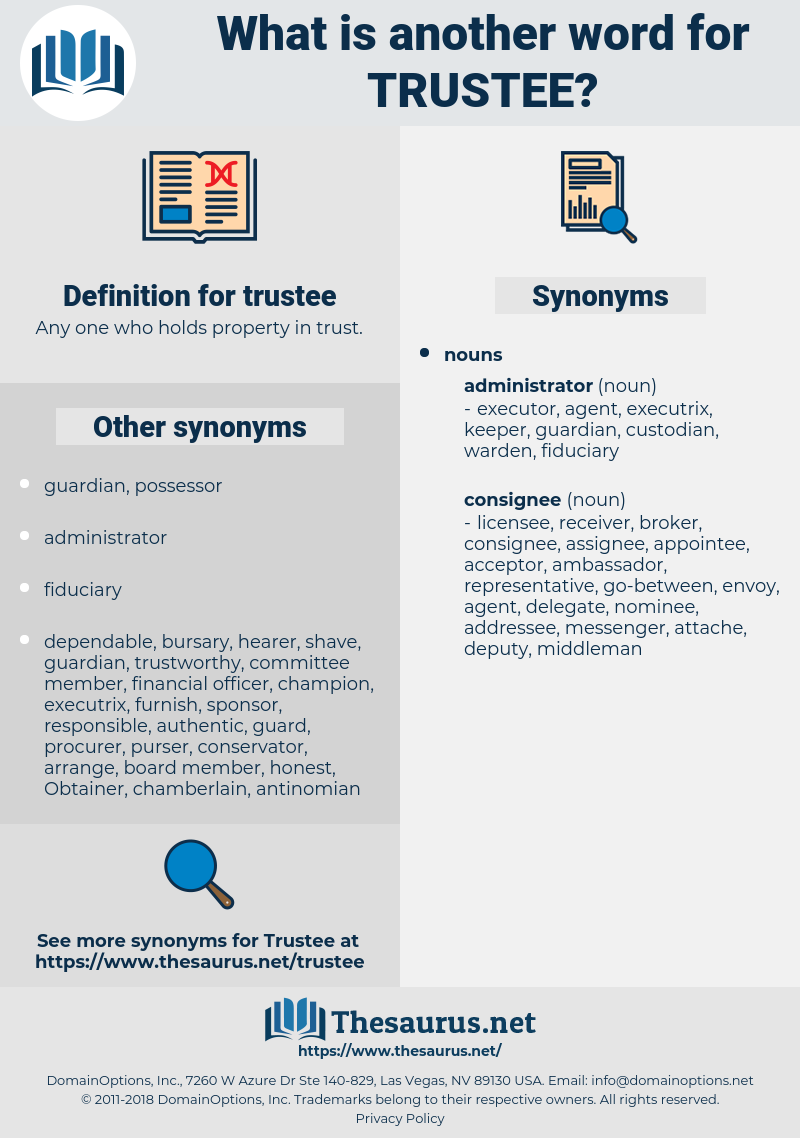 trustee, synonym trustee, another word for trustee, words like trustee, thesaurus trustee