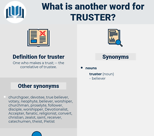 truster, synonym truster, another word for truster, words like truster, thesaurus truster