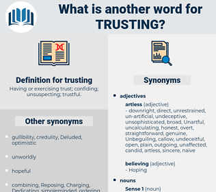 trusting, synonym trusting, another word for trusting, words like trusting, thesaurus trusting