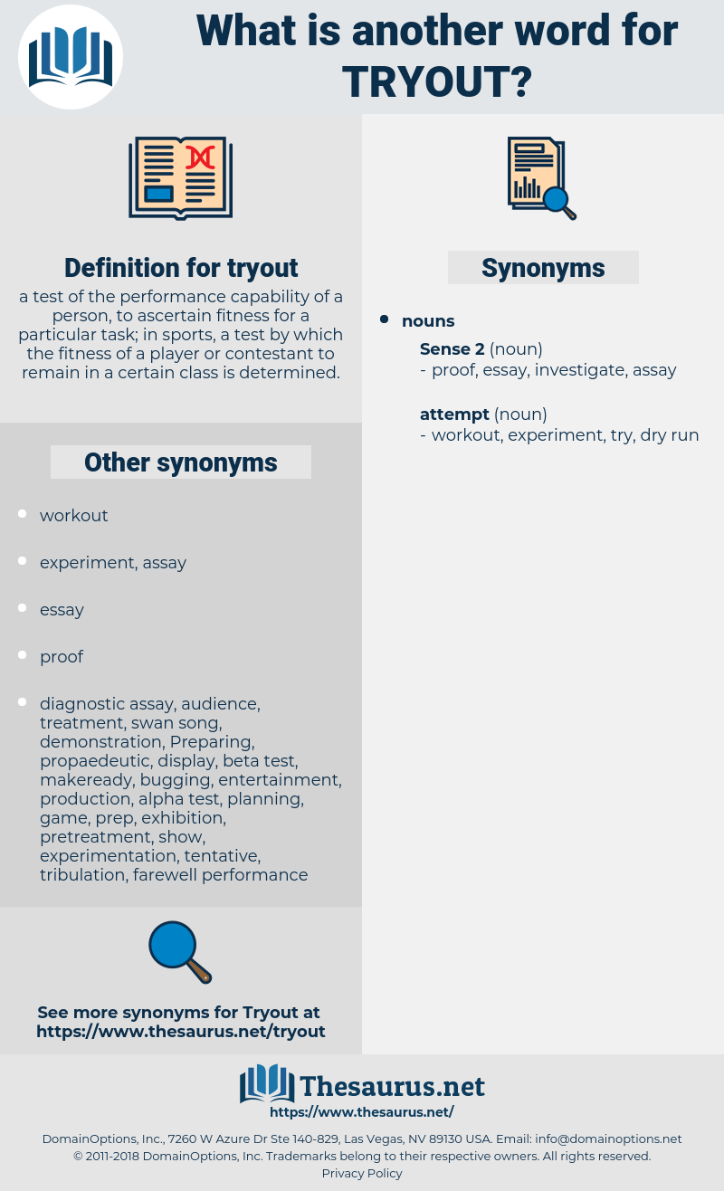 tryout, synonym tryout, another word for tryout, words like tryout, thesaurus tryout