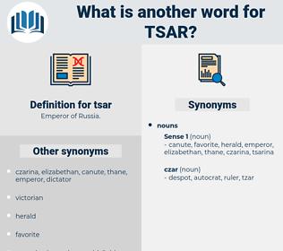 tsar, synonym tsar, another word for tsar, words like tsar, thesaurus tsar