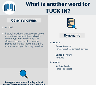 tuck in, synonym tuck in, another word for tuck in, words like tuck in, thesaurus tuck in