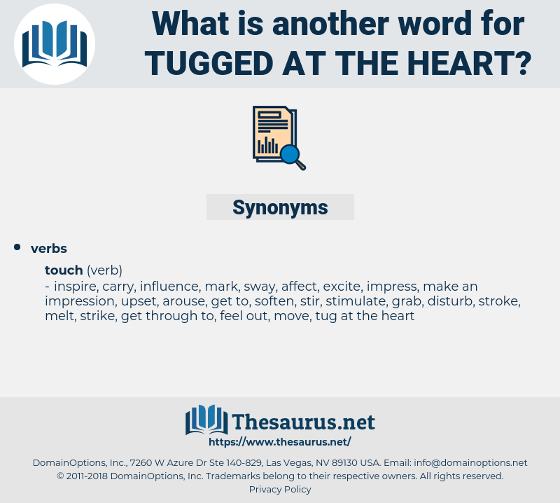 tugged at the heart, synonym tugged at the heart, another word for tugged at the heart, words like tugged at the heart, thesaurus tugged at the heart