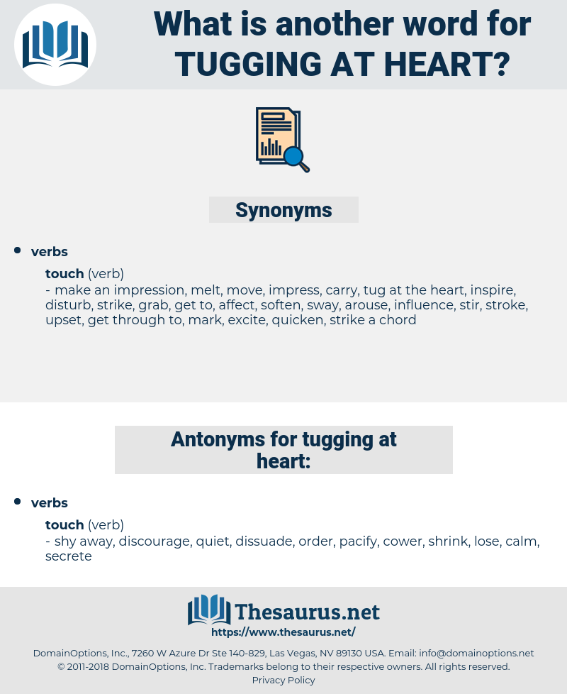 tugging at heart, synonym tugging at heart, another word for tugging at heart, words like tugging at heart, thesaurus tugging at heart