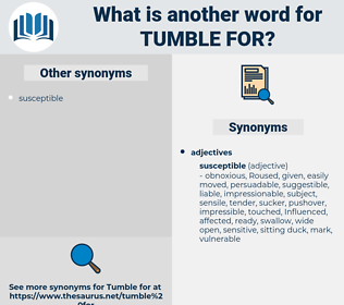 tumble for, synonym tumble for, another word for tumble for, words like tumble for, thesaurus tumble for