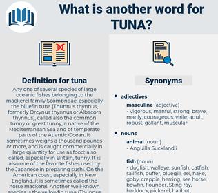 tuna, synonym tuna, another word for tuna, words like tuna, thesaurus tuna