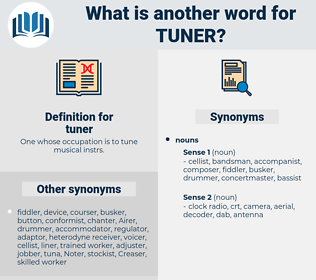 tuner, synonym tuner, another word for tuner, words like tuner, thesaurus tuner