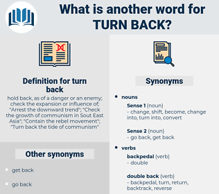 turn back, synonym turn back, another word for turn back, words like turn back, thesaurus turn back
