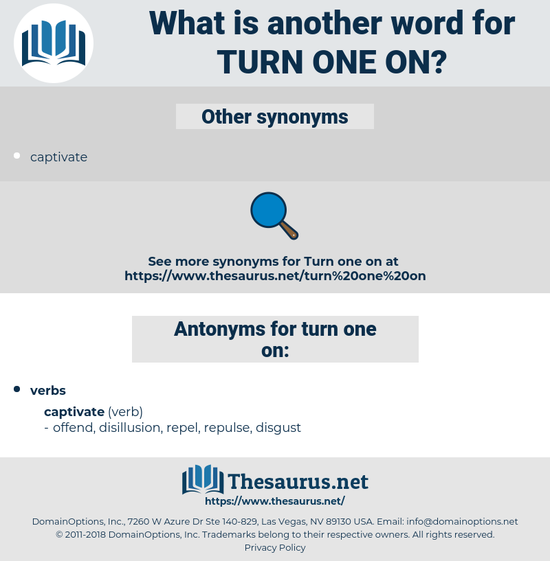 turn one on, synonym turn one on, another word for turn one on, words like turn one on, thesaurus turn one on