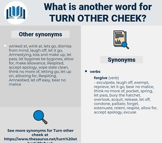 turn other cheek, synonym turn other cheek, another word for turn other cheek, words like turn other cheek, thesaurus turn other cheek