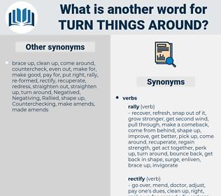 turn things around, synonym turn things around, another word for turn things around, words like turn things around, thesaurus turn things around