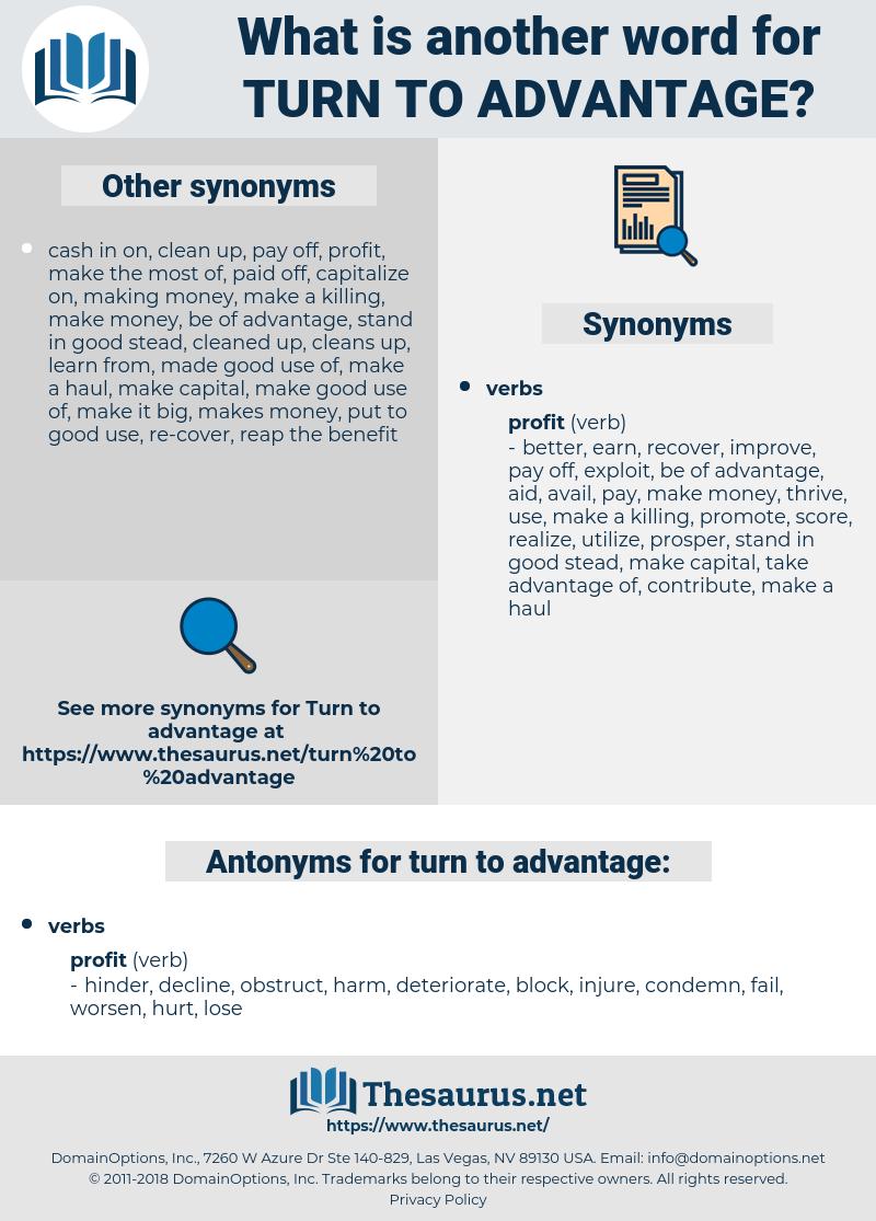 turn to advantage, synonym turn to advantage, another word for turn to advantage, words like turn to advantage, thesaurus turn to advantage