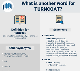 turncoat, synonym turncoat, another word for turncoat, words like turncoat, thesaurus turncoat