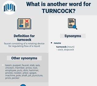 turncock, synonym turncock, another word for turncock, words like turncock, thesaurus turncock