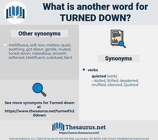turned down, synonym turned down, another word for turned down, words like turned down, thesaurus turned down