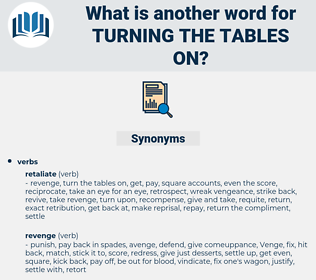 turning the tables on, synonym turning the tables on, another word for turning the tables on, words like turning the tables on, thesaurus turning the tables on