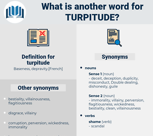 turpitude, synonym turpitude, another word for turpitude, words like turpitude, thesaurus turpitude