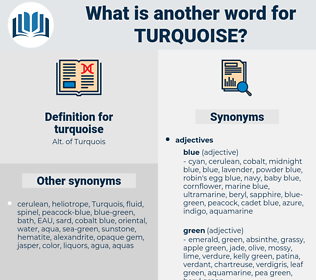 turquoise, synonym turquoise, another word for turquoise, words like turquoise, thesaurus turquoise