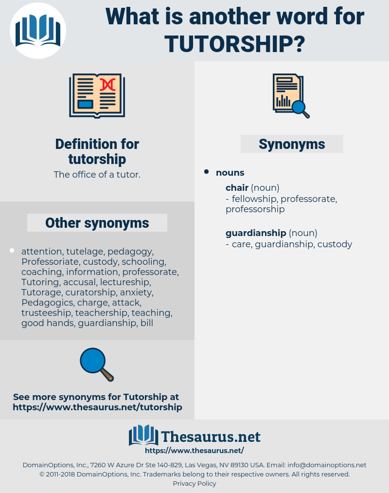 tutorship, synonym tutorship, another word for tutorship, words like tutorship, thesaurus tutorship