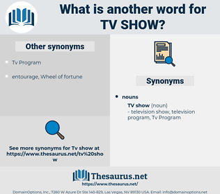 Tv Show, synonym Tv Show, another word for Tv Show, words like Tv Show, thesaurus Tv Show